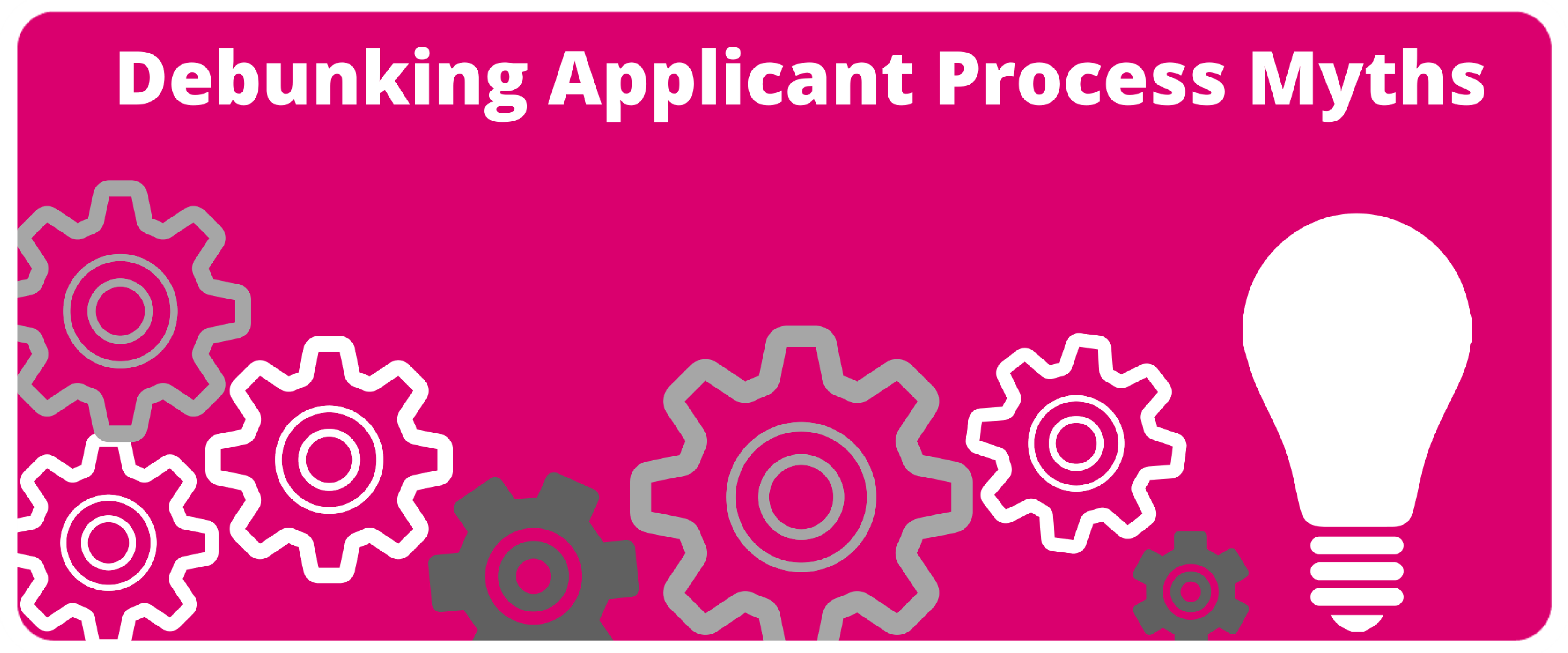Debunking six myths of application process
